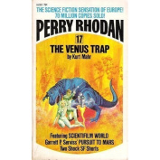 The Venus Trap (Perry Rhodan No. 17) [Paperback]