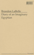 Diary of an Imaginary Egyptian