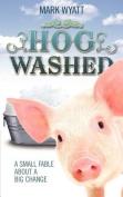 Hog Washed