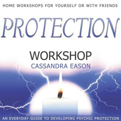 Protection Workshop: Home Workshops for Yourself or with Friends [With CDROM]