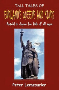 Tall Tales of England's Queens and Kings
