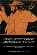 Hermes, Ecopsychology, and Complexity Theory