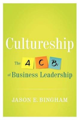Cultureship: The ABCs of Business Leadership
