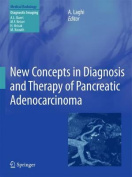 New Concepts in Diagnosis and Therapy of Pancreatic Adenocarcinoma