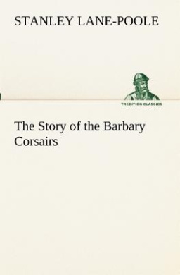 The Story of the Barbary Corsairs
