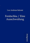 Fenitschka / Eine Ausschweifung [GER]