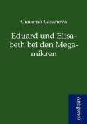 Eduard Und Elisabeth Bei Den Megamikren [GER]