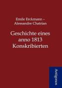 Geschichte Eines Anno 1813 Konskribierten [GER]