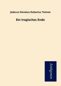 Ein Tragisches Ende [GER]