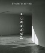 Erwin Staeheli: Passage