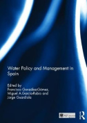 Water Policy and Management in Spain