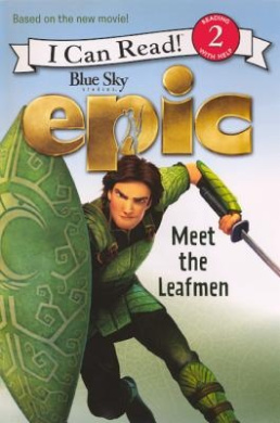 Epic: Meet the Leafmen (I Can Read! Reading with Help: Level 2 (Pb))