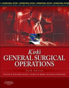 Kirk's General Surgical Operations, International Edition