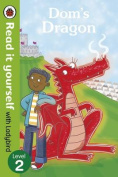 Dom's Dragon - Read it Yourself with Ladybird