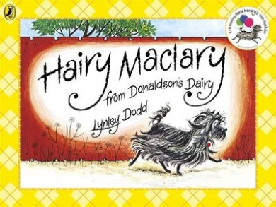 Hairy Maclary from Donaldson's Dairy (Hairy Maclary and Friends)