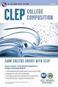 CLEP College Composition & College Composition Modular W/Online Practice Exams, 2nd Edition