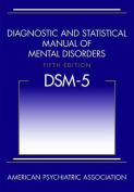 Diagnostic and Statistical Manual of Mental Disorders (DSM-5
