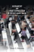 Hierarchy and Free Expression in the Fight Against Racism