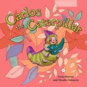 Carlos the Caterpillar