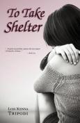 To Take Shelter