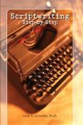 Scriptwriting Step-By-Step