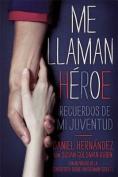 Me Llaman Heroe [Spanish]