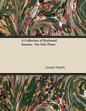 A Collection of Keyboard Sonatas - For Solo Piano