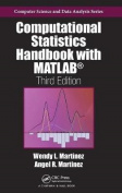 Computational Statistics Handbook with MATLAB, Third Edition