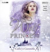 The Wolf Princess [Audio]
