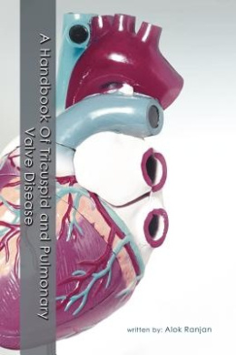 A Handbook Of Tricuspid and Pulmonary Valve Disease