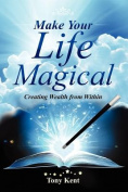 Make Your Life Magical