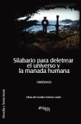 Silabario Para Deletrear El Universo y La Manada Humana [Spanish]