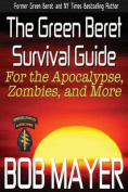 The Green Beret Survival Guide
