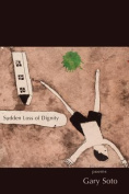 Sudden Loss of Dignity