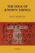 The Edge of Known Things