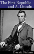 The First Republic and A. Lincoln