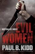 Australia's Most Evil Women