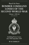 Royal Air Force Bomber Command Losses of the Second World War 1939-40