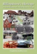 Billingshurst Heritage - A Short History of a West Sussex Village