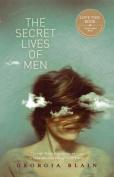 The Secret Lives Of Men,