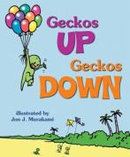 Geckos Up, Geckos Down [Board Book]