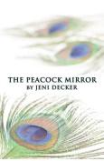 The Peacock Mirror