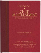 Chadwick's Child Maltreatment: Physical Abuse and Neglect
