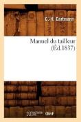 Manuel Du Tailleur, (Ed.1837)  [FRE]
