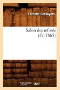 Salon Des Refuses (Ed.1863)  [FRE]