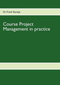 Course Project Management in Practice