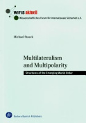 Multilateralism and Multipolarity