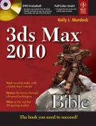 3ds Max 2010 Bible (with CD)
