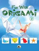 Fun with Origami: Part 2