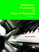 Beginners' Programme to Piano & Keyboard Grade-1